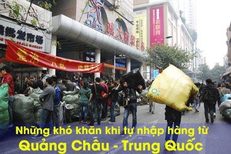 Những khó khăn khi nhập khẩu hàng hóa Trung Quốc